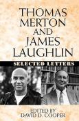 Thomas Merton and James Laughton