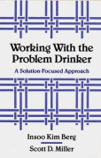 Working with the Problem Drinker