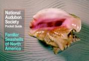 National Audubon Society Pocket Guide to Familiar Seashells