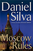 Moscow Rules (Gabriel Allon Novels