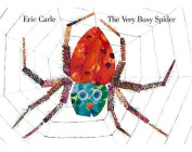 The Very Busy Spider [Board book]
