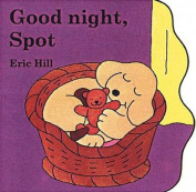 Good Night, Spot [Board Book]