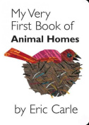 My Very First Book of Animal Homes [Board book]