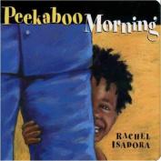 Peekaboo Morning [Board book]