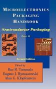 Microelectronics Packaging Handbook: Semiconductor Packaging