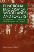 Functional Ecology of Woodlands and Forests