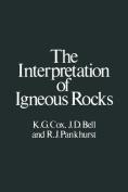 The Interpretation of Igneous Rocks