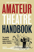 Methuen Drama Amateur Theatre Handbook