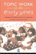 Topic Work in the Early Years