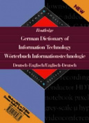Routledge German Dictionary of Information Technology Worterbuch Informationstechnologie English