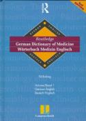 Routledge German Dictionary of Medicine Worterbuch Medizin Englisch