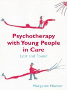 Psychotherapy with Young People in Care