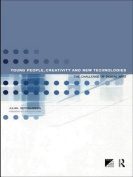 Young People, Creativity and the New Technologies