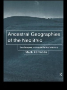 Ancestral Geographies of the Neolithic