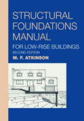 Structural Foundations Manual for Low-Rise Buildings