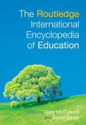 The Routledge International Encyclopedia of Education