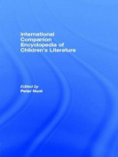 International Companion Encyclopedia of Children's Literature