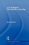 "J. D. Salinger's ""The Catcher in the Rye"""