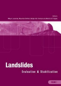 Landslides: Evaluation and Stabilization/Glissement de Terrain