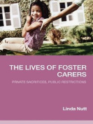 The Lives of Foster Carers