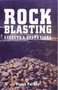 Rock Blasting Effects and Operation