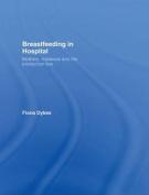 Breastfeeding in Hospital
