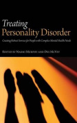 Treating Severe Personality Disorder
