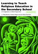 Learning to Teach Religious Education in the Secondary School