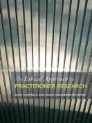 An Ethical Approach to Practitioner Research