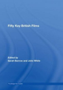 Fifty Key British Films