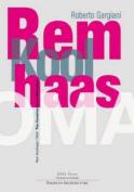 Rem Koolhaas / OMA