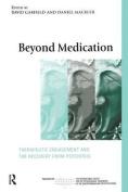 Beyond Medication