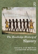 The Routledge History of Slavery