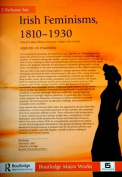 Irish Feminisms, 1810-1930