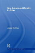 Sex, Science and Morality in China