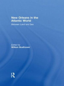 New Orleans in the Atlantic World