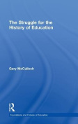The Struggle for the History of Education