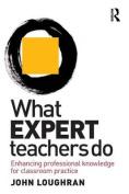 What Expert Teachers Do