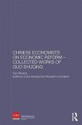 Chinese Economists on Economic Reform - Guo Shuqing