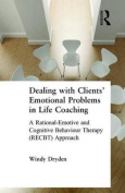 Dealing with Clients' Emotional Problems in Life Coaching