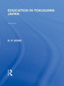 Education in Tokugawa Japan (Routledge Library Editions