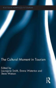 The Cultural Moment in Tourism