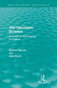 The Uncertain Science (Routledge Revivals)