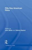 Fifty Key American Films