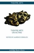 Theatre Arts on Acting