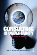 Consulting in Uncertainty