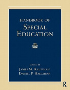 Handbook of Special Education. Edited by James M. Kauffman, Daniel P. Hallahan