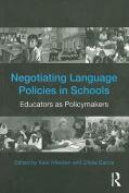 Negotiating Language Policies in Schools