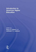 Introduction to American Higher Education