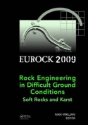 Rock Engineering in Difficult Ground Conditions - Soft Rocks and Karst